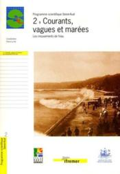 2 - courants, vagues et marees. les mouvements de l'eau - Couverture - Format classique
