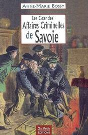 Les grandes affaires criminelles de savoie - Intérieur - Format classique