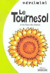Le Tournesol Et Les Fleurs Des Champs - Intérieur - Format classique