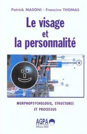 Visage Et La Personnalite (Le) - Intérieur - Format classique