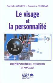 Visage Et La Personnalite (Le) - Couverture - Format classique