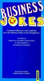Business jokes ; comment influencer votre auditoire avec des histoires drôles et des métahores ? - Couverture - Format classique