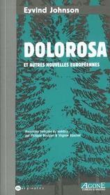 Dolorosa ; et autres nouvelles européennes - Intérieur - Format classique