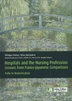 Vente livre :  Hospitals and the nursing profession ; lessons from franco-japanese comparisons  - Collectif