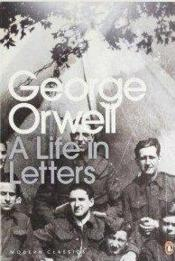 Vente  George orwell: a life in letters  - George Orwell