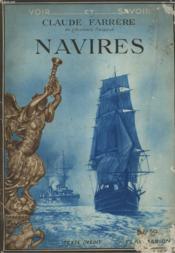 Navires. Collection : Voir Et Savoir. - Couverture - Format classique