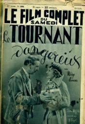 Le Film Complet Du Samedi N° 1888 - 15e Annee - Le Tournant Dangereux - Couverture - Format classique