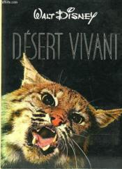 Walt Disney - Desert Viviant - Couverture - Format classique