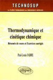 Thermodynamique Et Cinetique Chimique Resumes De Cours Et Exercices Corriges - Intérieur - Format classique