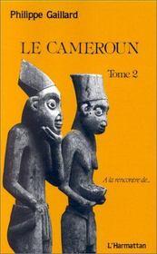 Le Cameroun t.2 - Intérieur - Format classique