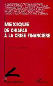 Mexique ; De Chiapas A La Crise Financiere - Intérieur - Format classique