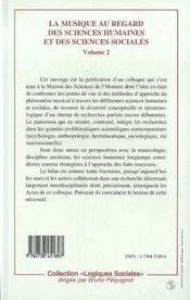 La Musique Au Regard Des Sciences Humaines Et Des Sciences Sociales T.2 - 4ème de couverture - Format classique