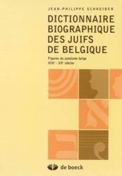 Dictionnaire biographique des juifs de belgique - Couverture - Format classique