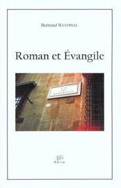 Roman Et Evangile. Transpositions De L'Evangile Dans Le Roman Europee N Contemporain, 1945-2000 - Intérieur - Format classique