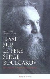 Essai Sur Le Pere Serge Boulgakov - Intérieur - Format classique