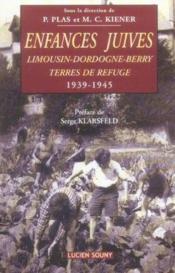 Enfances Juives,Limousin-Dordogne-Berry Terres De Refug - Couverture - Format classique
