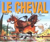 Le Cheval Illustre De A A Z - Intérieur - Format classique