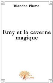 Emy et la caverne magique - Couverture - Format classique