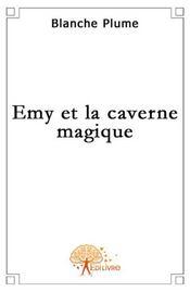 Emy et la caverne magique - Intérieur - Format classique