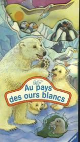 Au Pays Des Ours Blancs - Couverture - Format classique