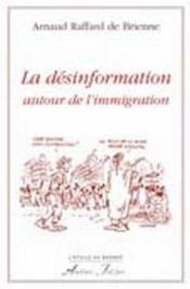 La désinformation autour de l'immigration - Couverture - Format classique
