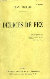 Delices De Fez. - Couverture - Format classique