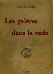 Les Galeres Dans La Rade. ( Cortou). - Couverture - Format classique