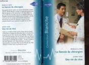 La Fiancee Du Chirurgien Suivi D'Une Vie De Reve (The Surgeon'S Convenient Fiancee - The Doctor'S Villa) - Couverture - Format classique