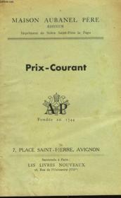 Prix-Courant. Maison Aubanel Pere, Editeur, Imprimeur De Notre Saint-Pere Le Pape. - Couverture - Format classique
