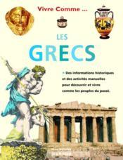 Vivre comme les Grecs - Couverture - Format classique