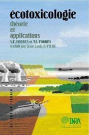 Ecotoxicologie. Theorie Et Applications - Couverture - Format classique
