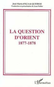 Question D'Orient 1877-1878 - Couverture - Format classique