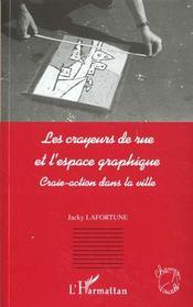 Les Crayeurs De Rue Et L'Espace Graphique ; Craie-Action Dans La Ville - Intérieur - Format classique