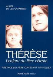 Thérèse, l'enfant du Père céleste - Couverture - Format classique