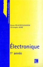 Électronique ; 1ère année - Couverture - Format classique