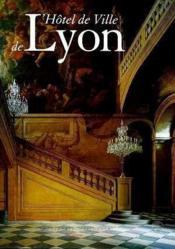 L'Hotel De Ville De Lyon - Couverture - Format classique