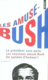 Les amuse-bush - Couverture - Format classique