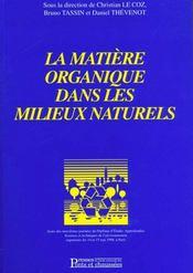 La matiere organique dans les milieux naturels actes 9e journees du d e a s techniques de l'environn - Intérieur - Format classique