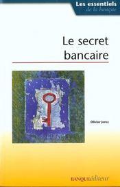 Le secret bancaire - Intérieur - Format classique