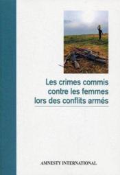 Les crimes commis contre les femmes lors des conflits armés - Couverture - Format classique