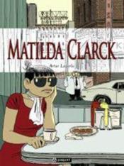 Matilda Clarck - Couverture - Format classique