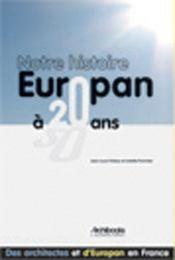 Notre histoire ; europan a 20 ans - Intérieur - Format classique