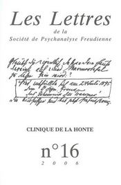 Les Lettres De La Societe De Psychanalyse Freudienne N.16 ; Clinique De La Honte - Intérieur - Format classique