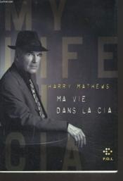 Vente  Ma vie dans la c.i.a.  - Harry Mathews
