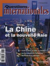 Revue Questions Internationales N.48 ; La Nouvelle Asie  - Revue Questions Internationales