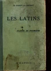 Les Latins - Pages Principales Des Auteurs Du Programme - Classe De Premiere. - Couverture - Format classique