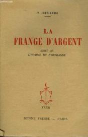 La France D'Argent Suite De L'Homme De L'Offrande - Couverture - Format classique