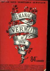 Almanach Vermot 1974 - 84° Annee - Couverture - Format classique