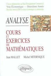 Analyse Cours Et Exercices De Mathematiques Voie Economique Deuxieme Annee - Couverture - Format classique