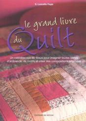 Le Grand Livre Du Quilt - Intérieur - Format classique